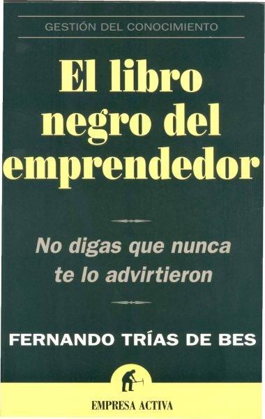 CURSO-REDES-SOCIALES-LIBROS-EL-LIBRO-NEGRO-DEL-EMPRENDEDOR-FERNANDO-TRIAS-DE-BES